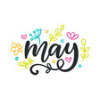 may spring modern calligraphy vector image vector image