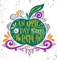 An apple a day keeps the doctor away Motivational vector image vector image