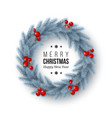christmas wreath with realistic fir-tree branches vector image vector image