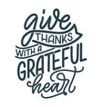 with lettering quote for thanksgiving vector image vector image