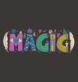 doodle magic lettering vector image vector image