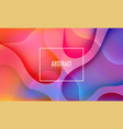 fluid abstract colorful shapes composition trendy vector image vector image