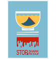 No shark finning soup poster vector image vector image
