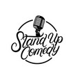 stand up comedy hand written lettering vector image vector image