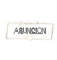 asuncion welcome to text neon lettering