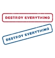 Destroy Everything Rubber Stamps vector image vector image