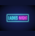 neon night lady fashion invitation sign party vector image