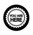 you are here icon vector image