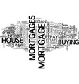 assortments of mortgage loans text word cloud vector image vector image