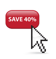 Save 40 Button Click vector image vector image
