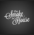 smokehouse vintage lettering on black background vector image vector image