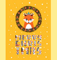 cute christmas card with a picture a fox vector image vector image