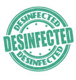 desinfected grunge rubber stamp vector image