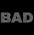 bad text in polygonal mesh style vector image vector image