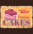 cakes desserts pastry sweets rusty metal plate vector image vector image