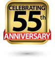 celebrating 55th years anniversary gold label vector image vector image