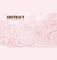 abstract pastel pink acrylic paint waves surface vector image vector image