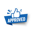 approved label flag with thumbs up icon vector image vector image
