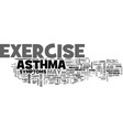 asthma exercise for life text word cloud concept vector image vector image