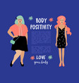body positive card plus size woman and skinny vector image