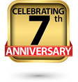celebrating 7th years anniversary gold label vector image vector image