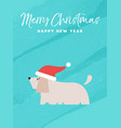 christmas and new year holiday dog greeting card vector image vector image