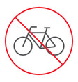 no bicycle thin line icon prohibition forbidden vector image vector image
