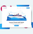 landing page template luxury travel with yacht vector image