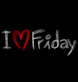 love friday vector image vector image