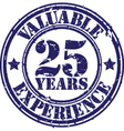 Valuable 25 years of experience rubber stamp vect vector image vector image