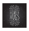 Winter hugs - typographic element vector image