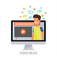 concept of video blogging vector image vector image