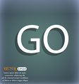 GO sign icon On the blue-green abstract background vector image