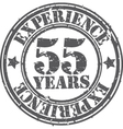 Grunge 55 years of experience rubber stamp vector image vector image