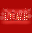 love text in lights realistic special vector image vector image