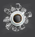 cup of coffee with sweets chalkboard design vector image