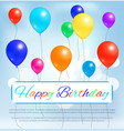 happy birthday greeting card color balloons flying vector image
