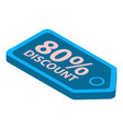 80 percent discount tag icon isometric style vector image vector image