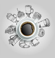 cup of coffee with sweets creative vector image vector image