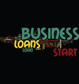 loans are available to start up a new business vector image vector image
