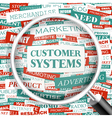 CUSTOMER SYSTEMS vector image vector image