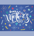 lettering for mothers day card vector image vector image