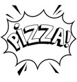 pizza word comic book coloring vector image