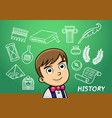school boy write history sign object in school vector image vector image