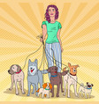pop art woman walking with many dogs vector image