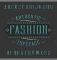 vintage label font named fashion vector image vector image