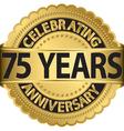 celebrating 75 years anniversary golden label