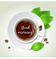 Cup of coffee green leaves and coffee beans vector image vector image
