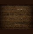 natural dark wooden background vector image