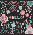 hello greeting card floral pink black background vector image